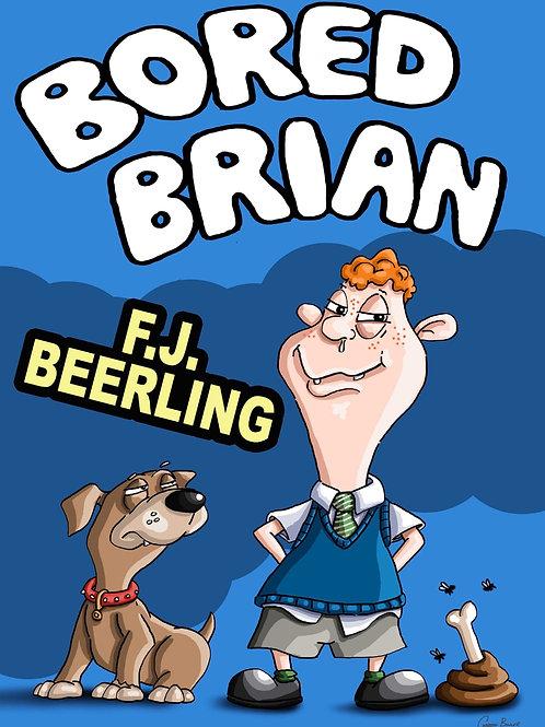 Coming soon Bored Brian audio book