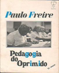 Pedagogia do Oprimido. Andragogia do Oprimido. Liderança da Opressão.