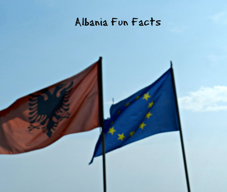 25 fun facts about all aspects of Albania