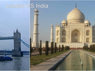 4 days in London VS 16 days in India- What would you choose?