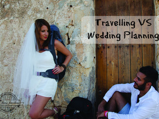 Travelling VS Wedding Planning- will he still marry me?