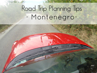 Tips and info before going on a Road Trip in Montenegro
