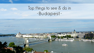 Top things to see and do in Budapest