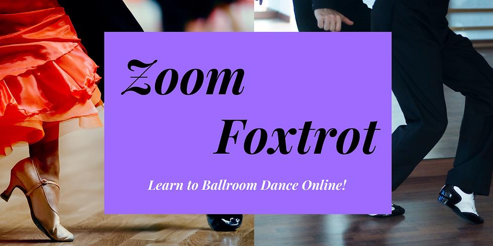 ZOOM Beginners Group - Foxtrot