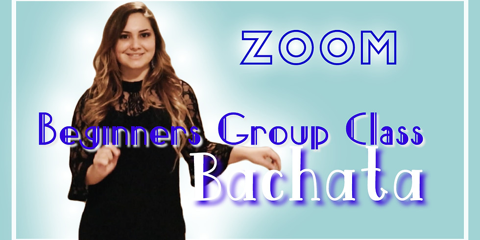 ZOOM Online Beginners Group Class - Bachata