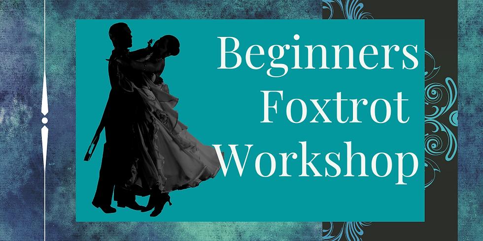 Beginners Foxtrot Workshop