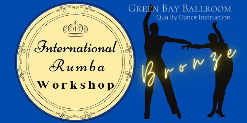 Bronze International Rumba Workshop