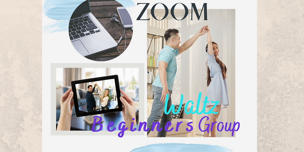 ZOOM Beginners Group Waltz
