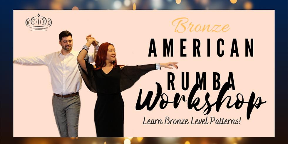 Bronze American Rumba Workshop