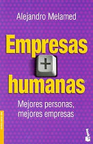Empresas más Humanas. Libro de Alejandro Melamed.