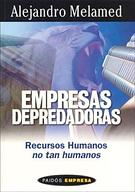 Empesas depredadora. Libro de Alejandro Melamed.