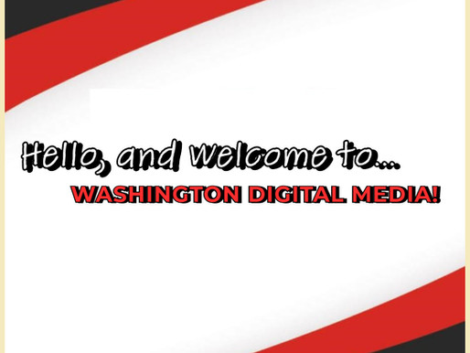 Hello, and Welcome to Washington Digital Media!