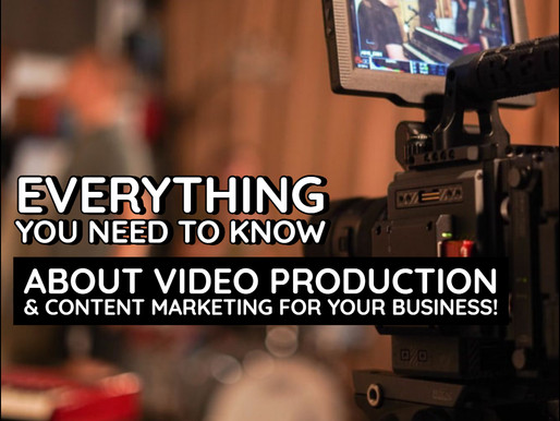 ⭐️ EVERYTHING YOU NEED TO KNOW ABOUT VIDEO PRODUCTION & CONTENT MARKETING FOR YOUR BUSINESS ⭐️