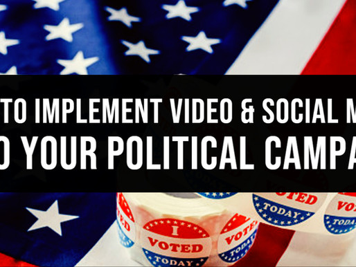 🏛 HOW TO IMPLEMENT VIDEO & SOCIAL MEDIA INTO YOUR POLITICAL CAMPAIGN! 🏛