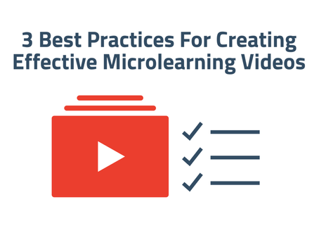 3 Best Practices For Creating Effective Microlearning Videos