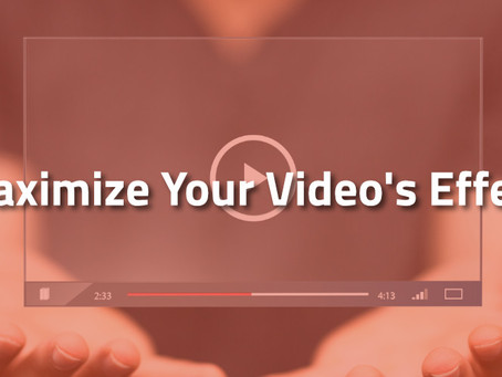 Do You Know How To Use Your Videos To The Maximum Effect?