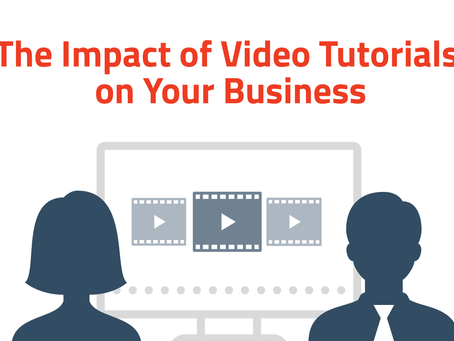 The Impact of Video Tutorials on Your Business (with examples)