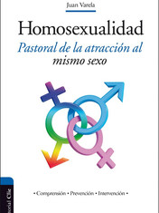 Homosexualidad Pastoral de la atracción al mismo sexo