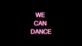 WE CAN DANCE