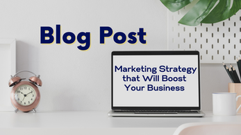 6 Steps to Making a Content Marketing Strategy that Will Boost Your Business