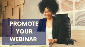 6 Effective Ways To Promote Your Webinar
