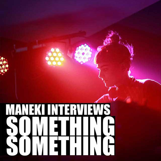 Maneki interviews something something -