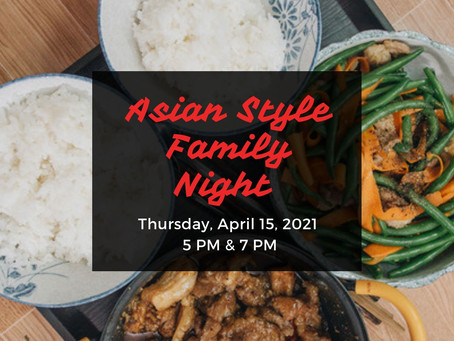 Asian Style Family Night