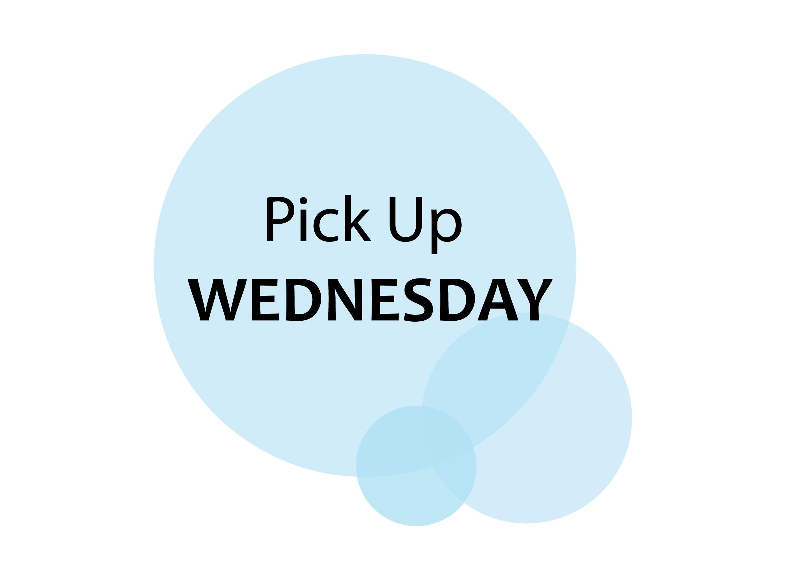 Pick Up Wednesday