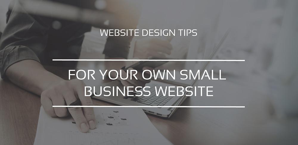 Small Business Website Design Tips