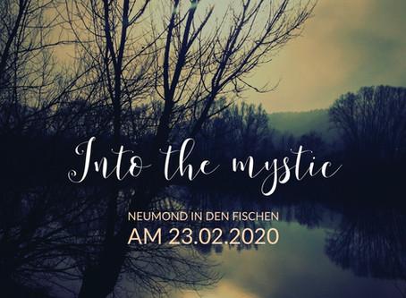 Into the Mystic.... Neumond in den Fischen am 23.2.2020 & aktuelle Zeitqualität