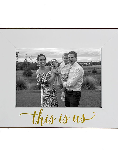 """""""This is Us"""" Picture Frame"""