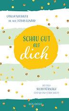 """""""Schau gut auf dich"""", das Buch von Coachin Ursula Neubauer"""