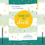 Schau gut auf dich - das Buch von Coaching Ursula Neubauer ist auch als E-book und Hörbuch erschienen