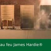 Resistance au feu du bardage James Hardie