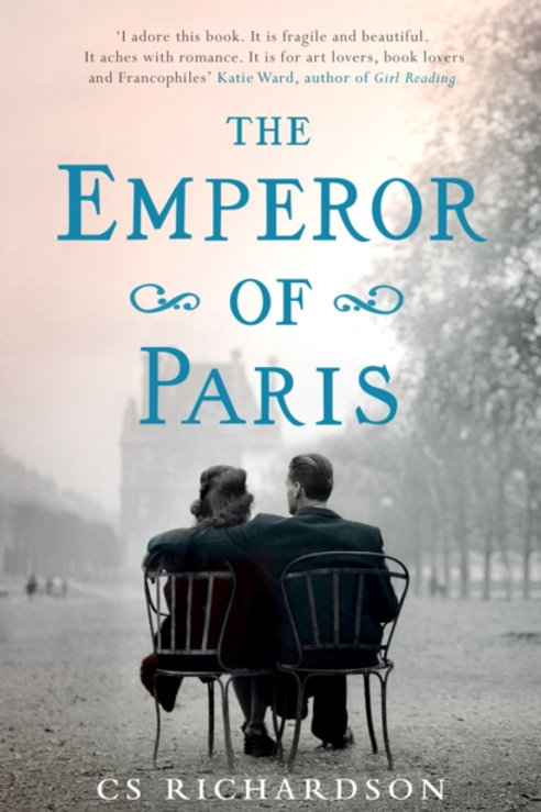 Emperor of Paris       by C.S. Richardson