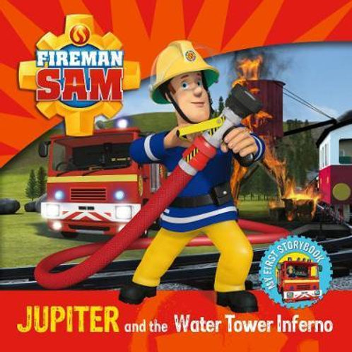 Fireman Sam: Jupiter and the Water Tower Inferno       by
