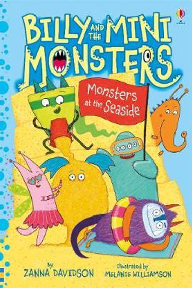 Billy and the Mini Monsters at the Seaside       by Zanna Davidson
