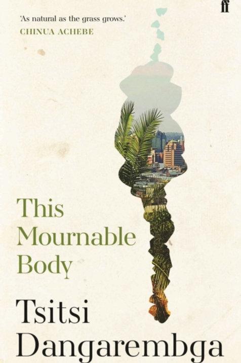 This Mournable Body       by Tsitsi Dangarembga