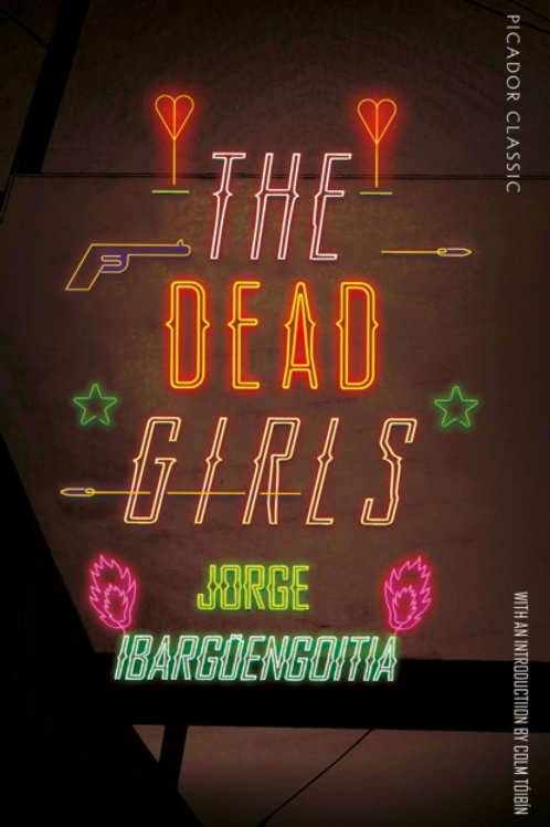 Dead Girls       by Jorge Ibarguengoitia