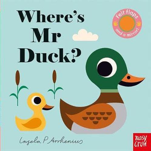 Where's Mr Duck?       by Ingela P Arrhenius