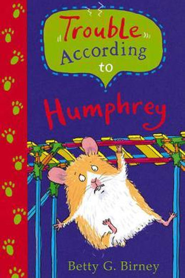 Trouble According to Humphrey       by Betty G. Birney