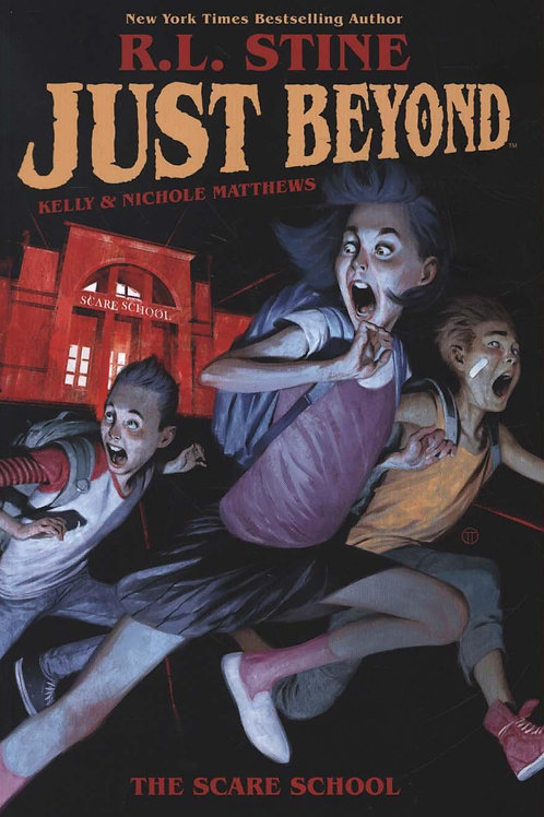 Just Beyond: The Scare School       by R. L. Stine