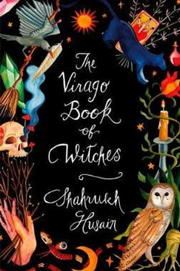 Virago Book Of Witches       by Shahrukh Husain