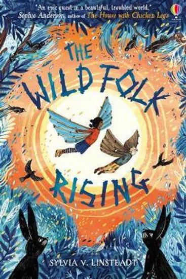 Wild Folk Rising       by Sylvia V. Linsteadt