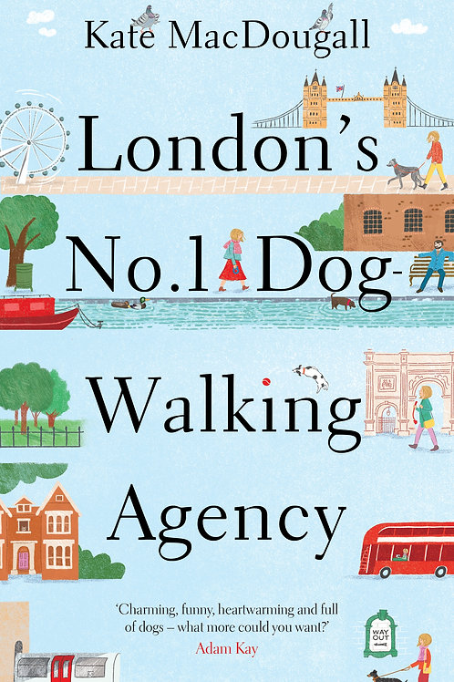 London's No 1 Dog-Walking Agency by Kate Macdougall