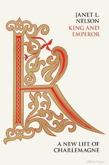 King and Emperor       by Janet L. Nelson