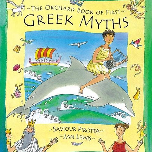 Orchard Book of First Greek Myths       by Saviour Pirotta