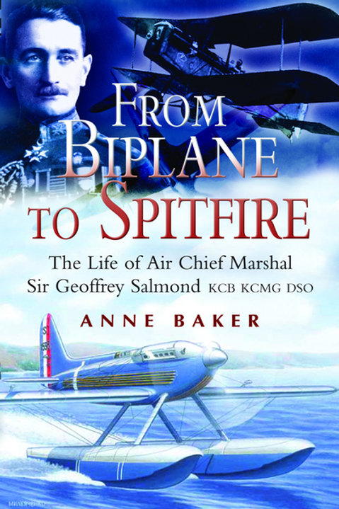 From Biplane to Spitfire by Anne Isobel Baker