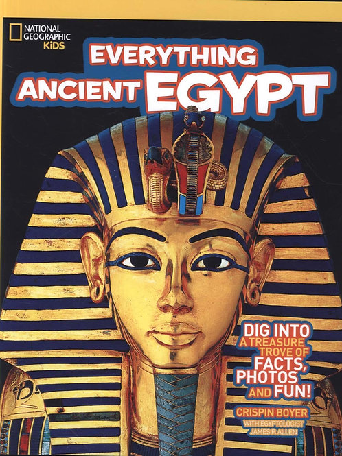Everything: Ancient Egypt       by National Geographic Kids