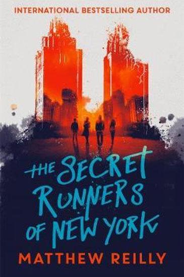 Secret Runners of New York       by Matthew Reilly